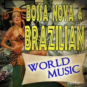 VA - Bossa Nova & Brazilian World Music (2014)