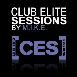 M.I.K.E. - Club Elite Sessions 346 (2014-02-27)