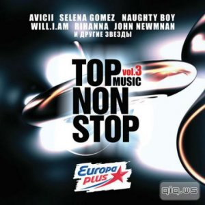 Europa Plus Top Music Non Stop Vol.3 (2014)