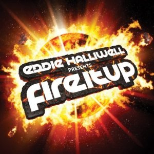 Eddie Halliwell - Fire It Up 244 (2014-02-28)
