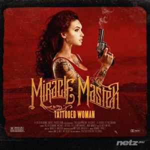 Miracle Master - Tattooed Woman (2014)