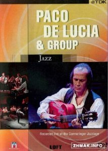 Paco de Lucia and Group - Jazz (Recorded live at the Germeringer Jazztage) (2004) DVD9