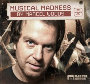 Marcel Woods - Musical Madness (March 2014) (2014-03-01)