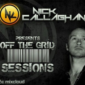 Nick Callaghan - off The Grid Sessions 007 (2014-03-01)
