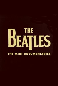 The Beatles - The Mini Documentaries (2009) DVDRip