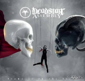 Deadstar Assembly - Blame It On The Devil (2015)