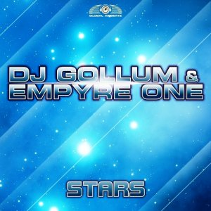 DJ Gollum & Empyre One - Stars (Remixes) 2015