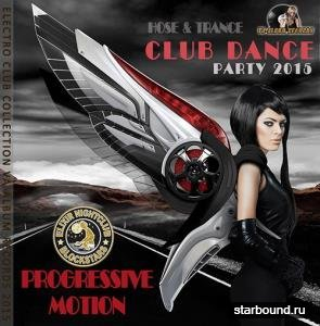 Progressive Motion: Club Dance Party (2015)