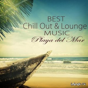 Lounge Safari Buddha Chillout do Mar Cafe - Best Chill Out and Lounge Music Playa del Mar Summer Collection 2015 (2015)