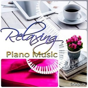 Relaxing Piano Music Easy Listening Music Relaxing Sounds (2015)