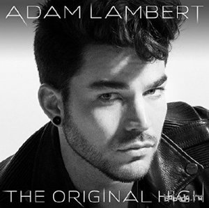 Adam Lambert - The Original High (Deluxe Edition) (2015)