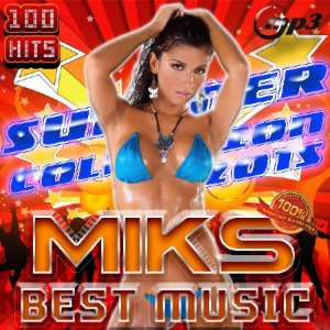 Miks best music. Summer collection (2015)