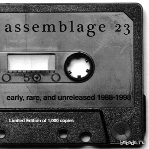 Assemblage 23 - Early, Rare, And Unreleased 1988-1998 (2007)