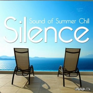 Silence Sound of the Summer Chill (2015)