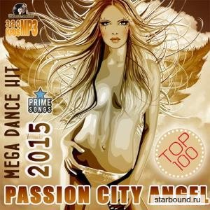 Passion City Angel: 100 Mega Dance Hit (2015)