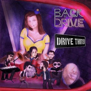 Back In Drive - Drive Thru (2015)