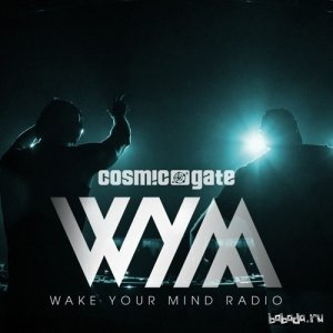 Cosmic Gate - Wake Your Mind 096 (2016-02-05)