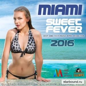 Miami Sweet Fever: Deep And Techno House (2016)
