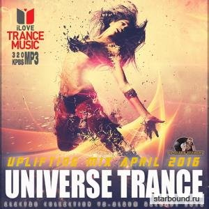 Universe Trance: Uplifting Mix April (2016)