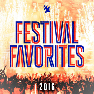 Festival Favorites Armada Music (2016)