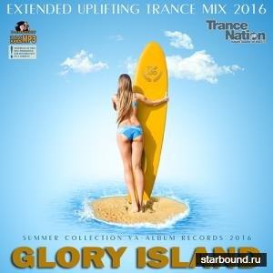 Glory Island: Extended Uplifting Trance Mix (2016)