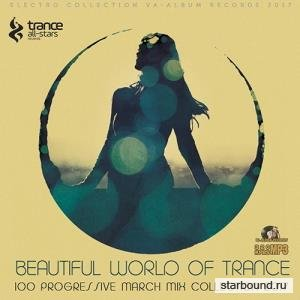 Beautiful World Of Trance (2017)