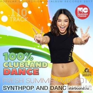 100% Clubland Dance: Synthpop House (2017)