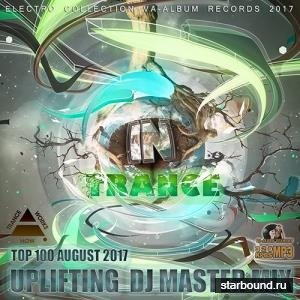 Uplifting DJ Master Mix (2017)