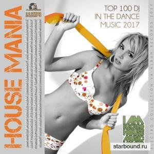 House Mania:Top 100 DJ (2017)