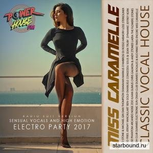 Miss Caramelle: Classic Vocal House (2017)