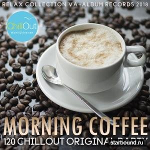 Morning Coffe: Chillout Original Party (2018)