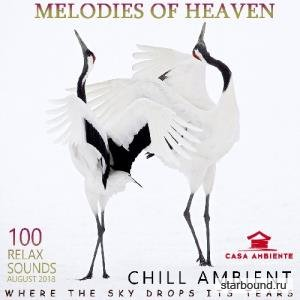 Melodies Of Heaven: Chill Ambient Music (2018)