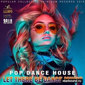Let There Be Dance Music (2018)