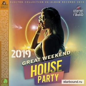 Great Weekend House Party (2019)