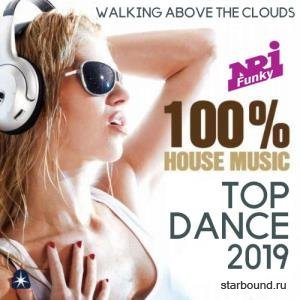 100% House Music: Top Dance (2019)