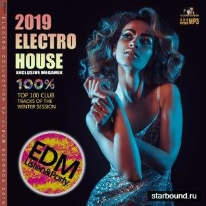 Electro House: Exclusive Megamix (2019)