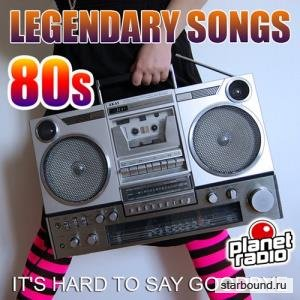 Legendary Songs 80s (2019)