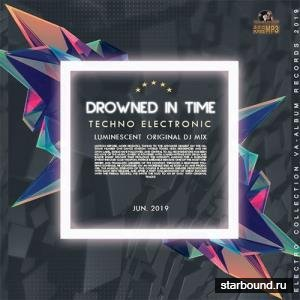 Drowned In Time: Techno Electronic (2019)