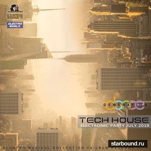 Tech House: July Electronic Party (2019)