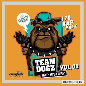 Team Dogz: Rap History Vol. 02 (2019)