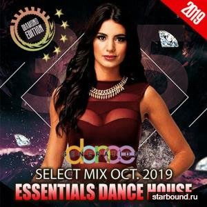 Essentials Dance House: October Select Mix (2019)