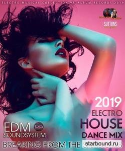 Breaking From The Shadows: Electro House Dance Mix (2019)