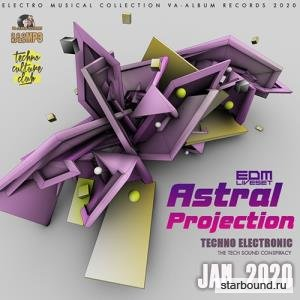 Astral Projection: Techno EDM Liveset (2020)