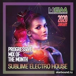 Sublime Electro House: Progressive Mix (2020)