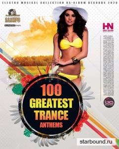 100 Greatest Trance Anthems (2020)