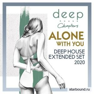 Alone With You: Deep House Extended Set (2020)