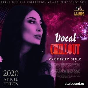 Vocal Chillout Exquisite Style (2020)