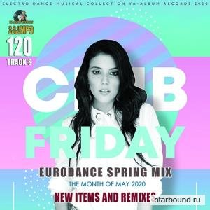 Club Friday: Spring Eurodance Mix (2020)