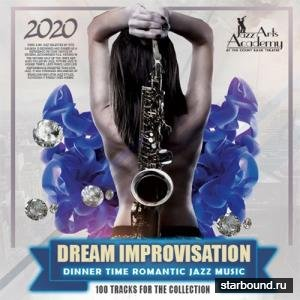 Dream Improvisation: Romantic Jazz Music (2020)