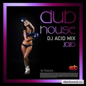 Dub House: DJ Acid Mix (2020)